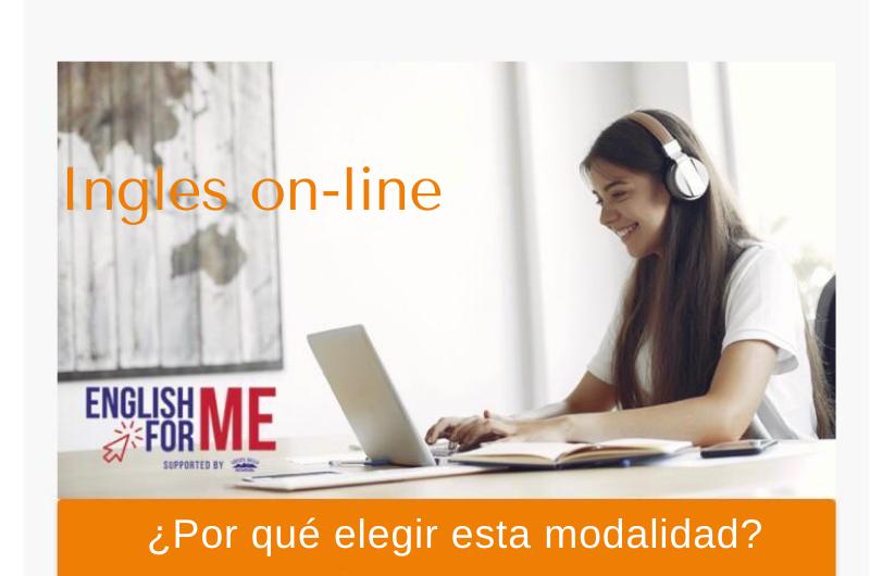 Ingles On line: ¿Por qué elegir esta modalidad?